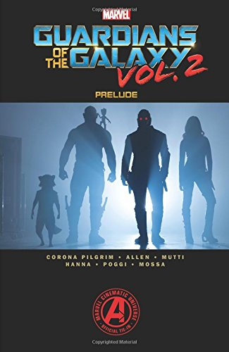 Guardians of the Galaxy: Prelude Vol. 2