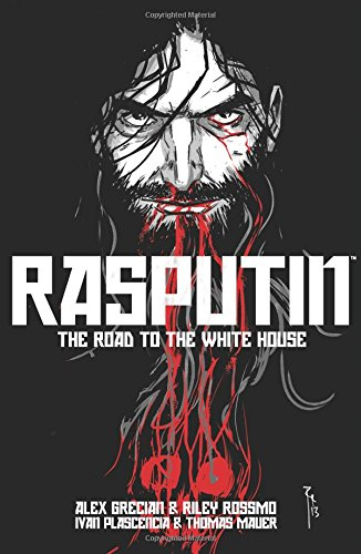 Rasputin: The Road to the White House