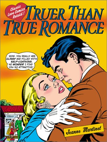 Truer Than True Romance