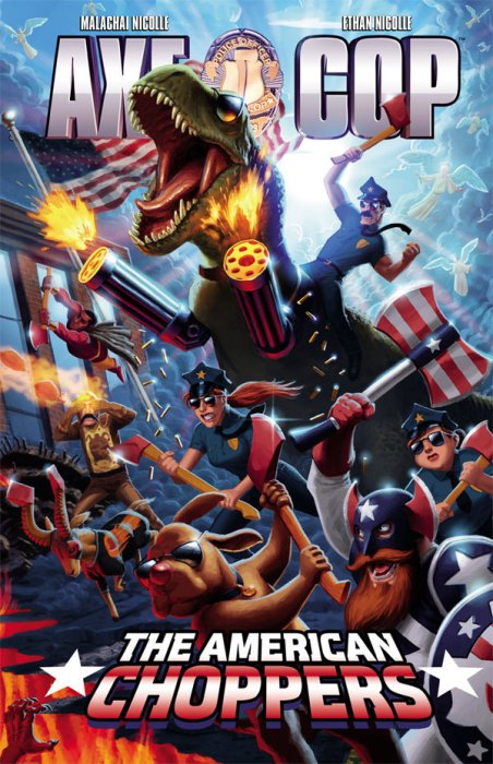 Axe Cop 6: The American Choppers