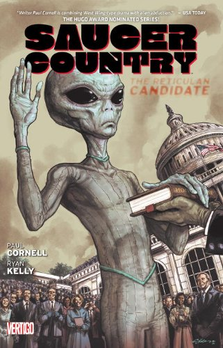 Saucer Country: The Reticulan Candidate