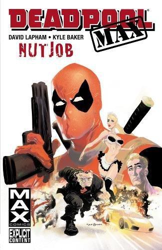 Deadpool Max: Nut Job
