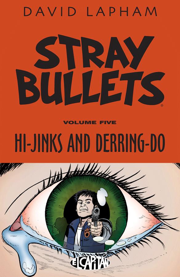 Stray Bullets: Hi-Jinks and Derring-Do