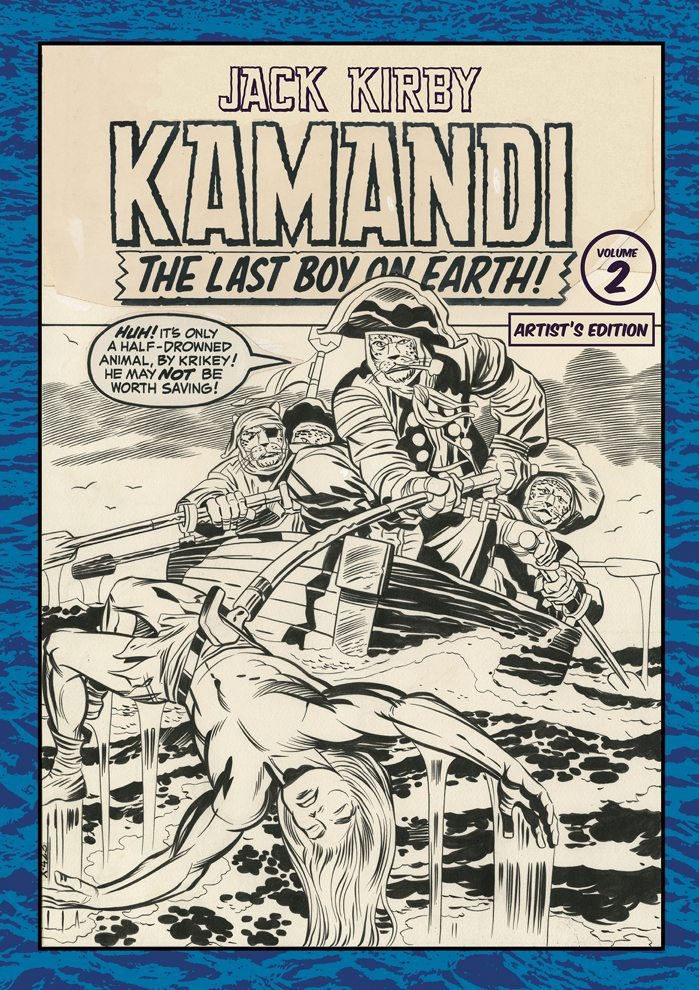 Jack Kirby's Kamandi The Last Boy on Earth, Vol. II: Artist's Edition