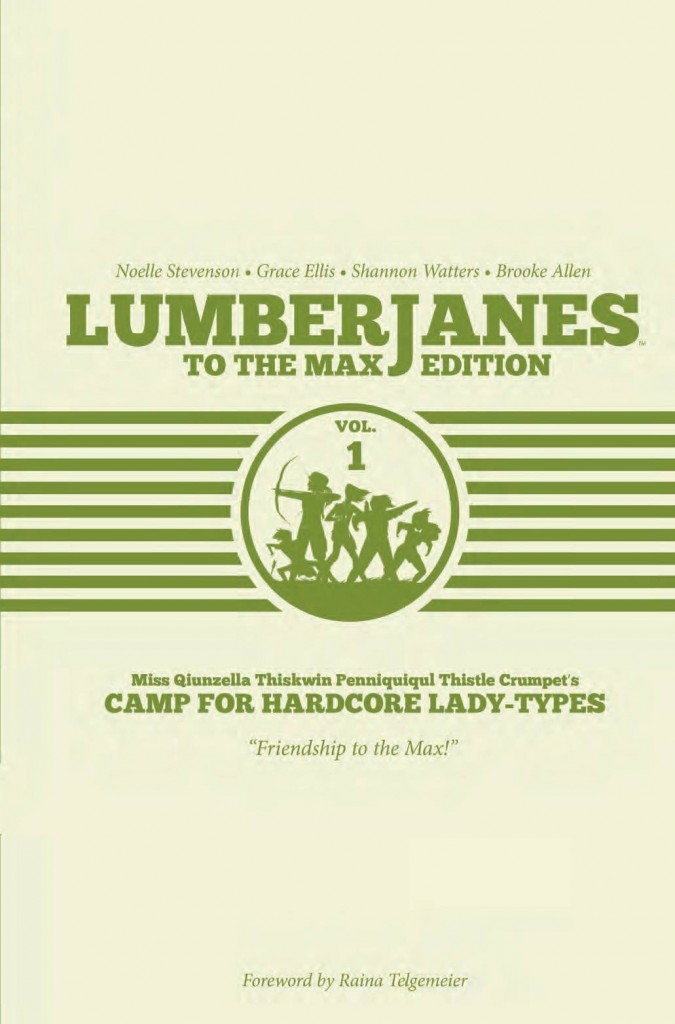 Lumberjanes To the Max vol 1