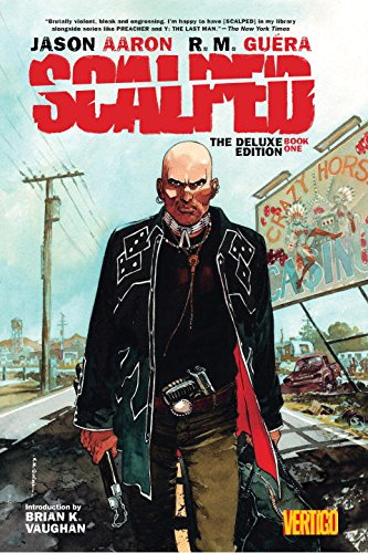 Scalped Deluxe Edition Book 1