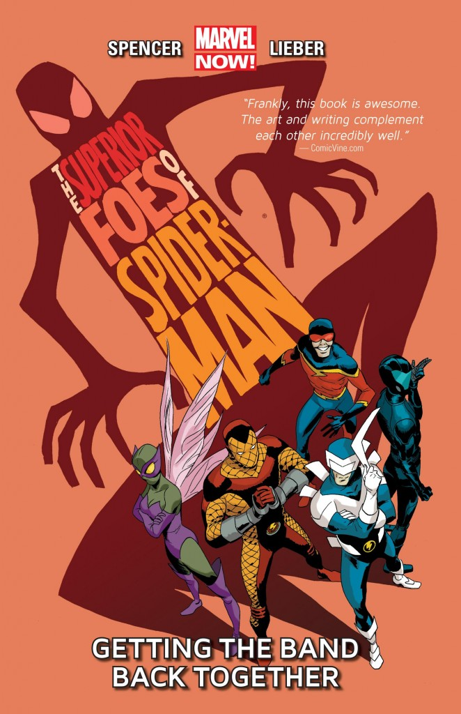 The Superior Foes of Spider-Man: Getting the Band Back Together