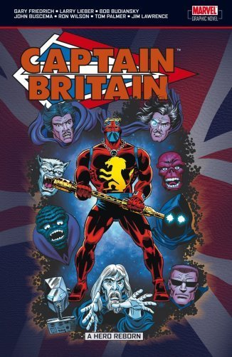 Captain Britain: A Hero Reborn