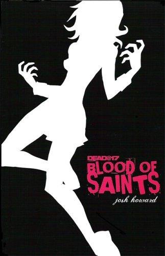 Dead@17: Blood of Saints