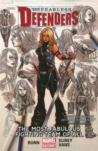The Fearless Defenders: The Most Fabulous Fighting Team of All