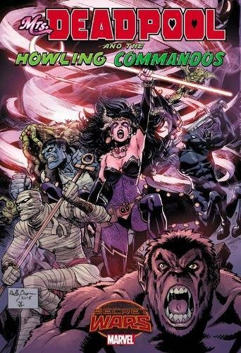 Warzones!: Mrs Deadpool and the Howling Commandos