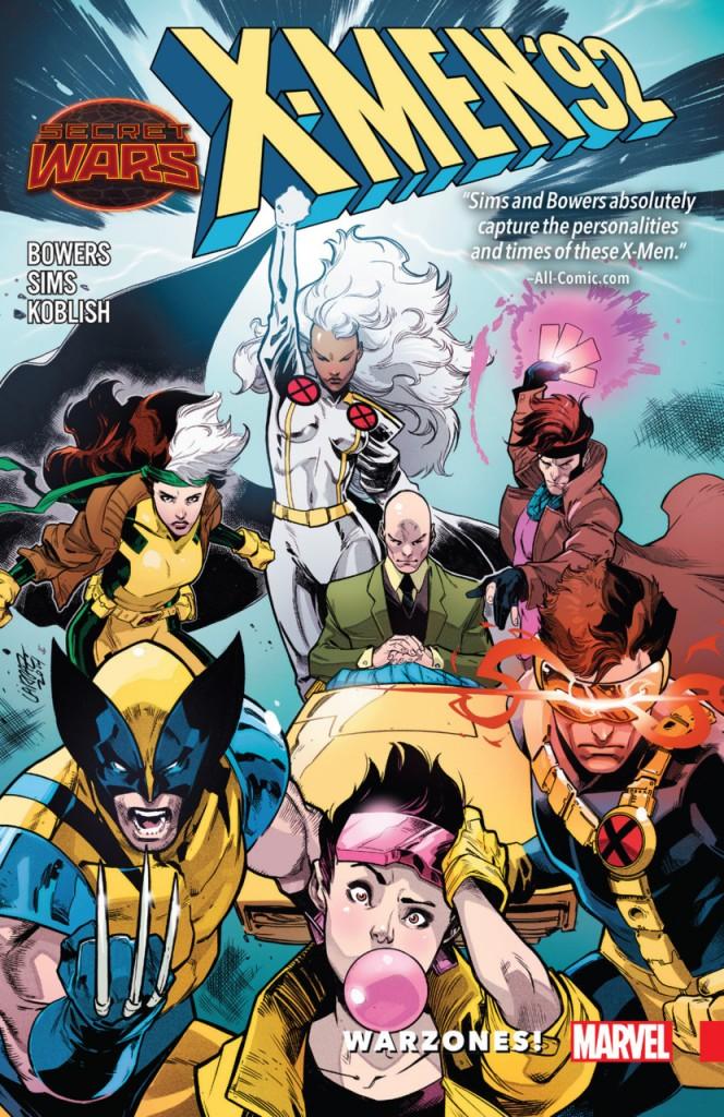 Warzones!: X-Men '92