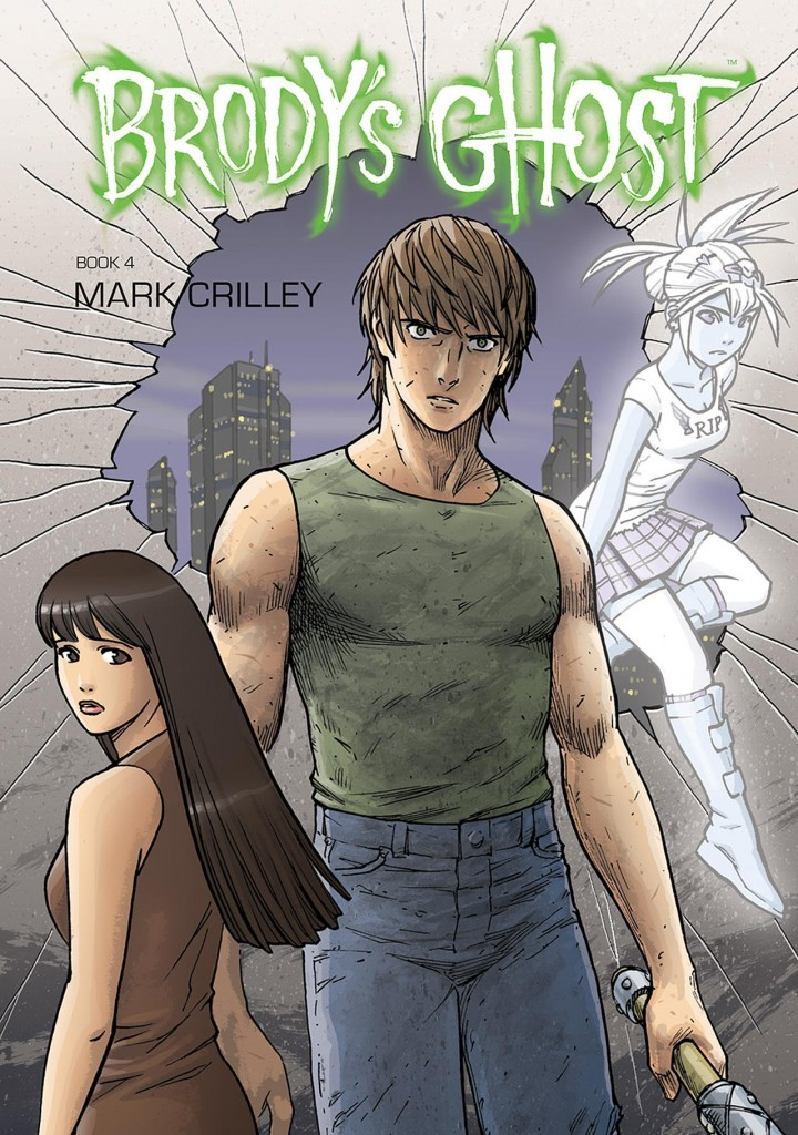Brody's Ghost Book 4
