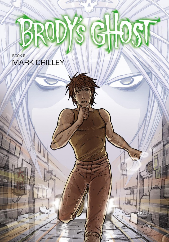 Brody's Ghost Book 5