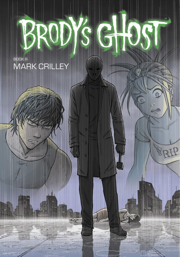 Brody's Ghost Book 6