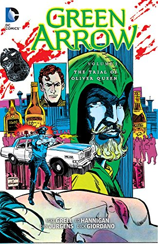 Green Arrow Volume 3: The Trial of Oliver Queen