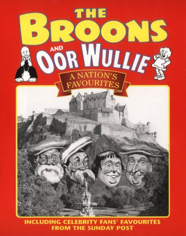 The Broons & Oor Wullie: A Nation's Favourites