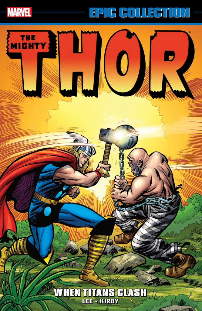 Marvel Epic Collection: Thor – When Titans Clash