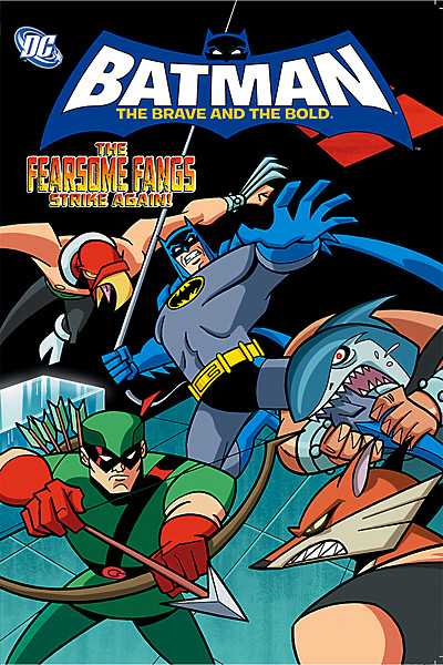 Batman The Brave and the Bold: The Fearsome Fangs Strike Again