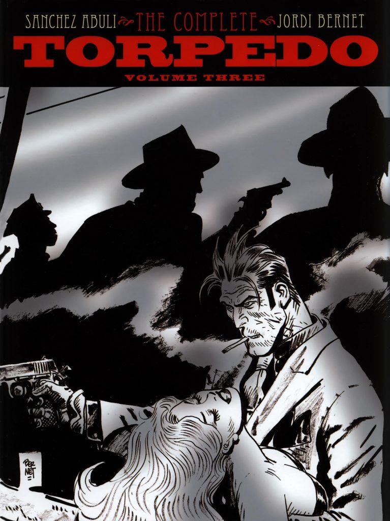 The Complete Torpedo Volume Three