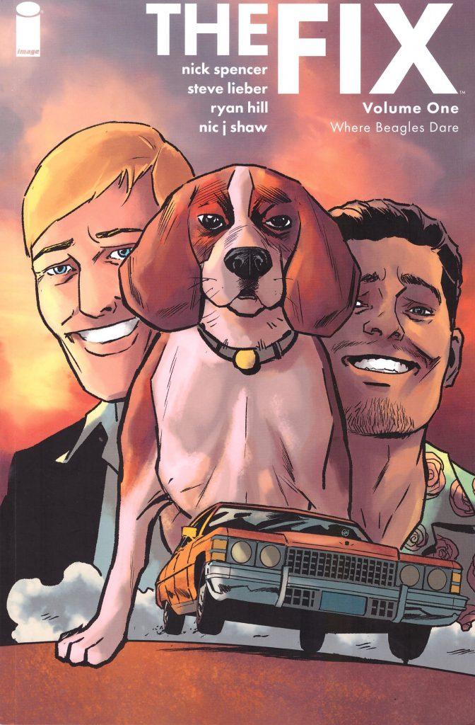 The Fix Volume One: Where Beagles Dare