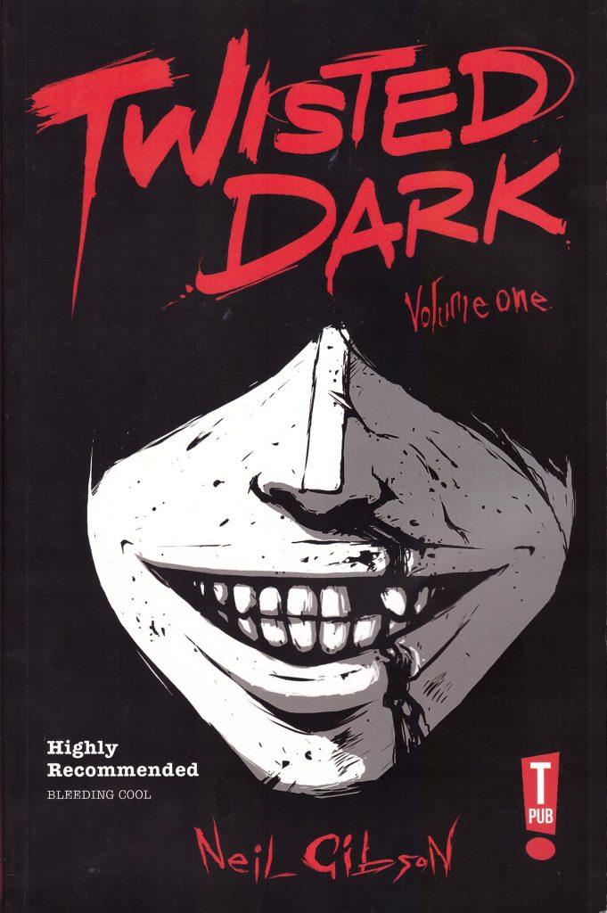Twisted Dark Volume One