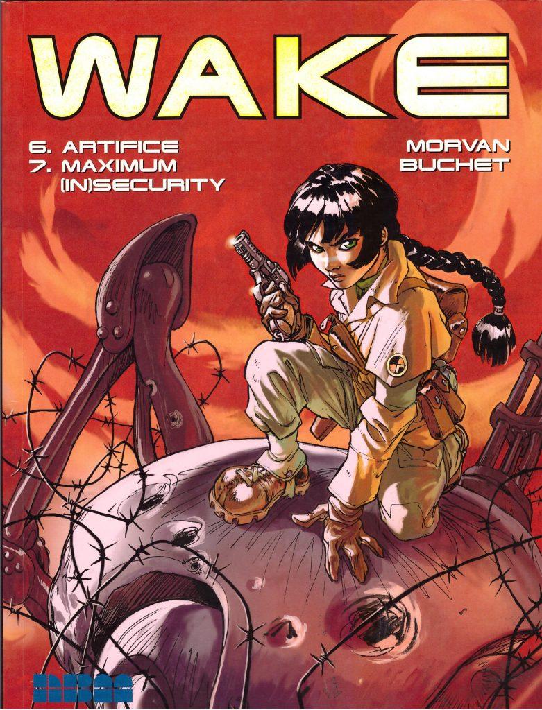 Wake 6/7: Artifice/Maximum Insecurity