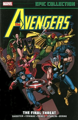 Marvel Epic Collection: The Avengers – The Final Threat