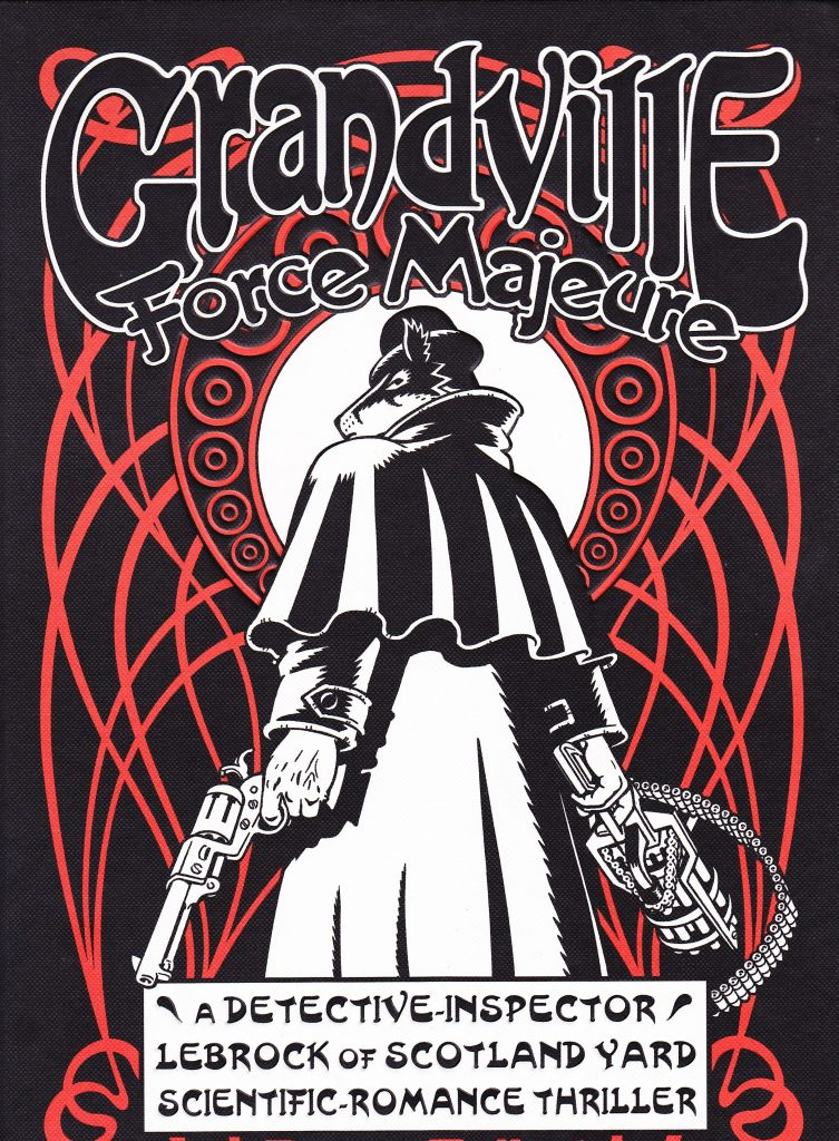 Grandville: Force Majeure