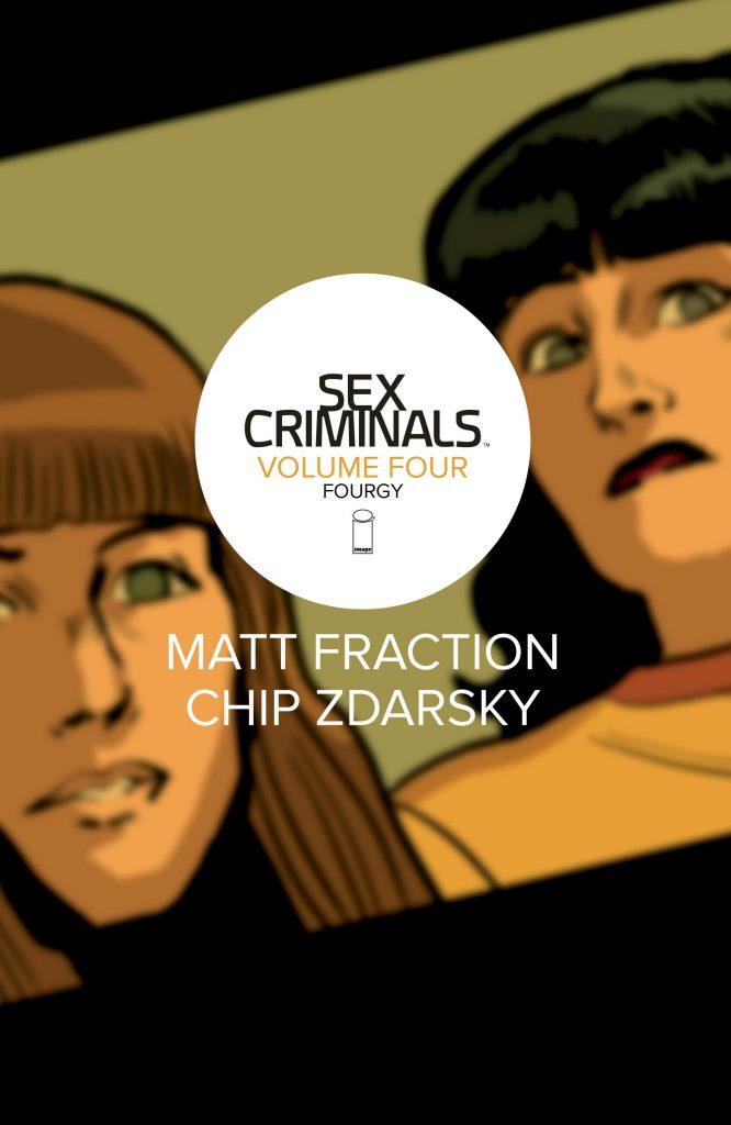 Sex Criminals Volume Four: Fourgy