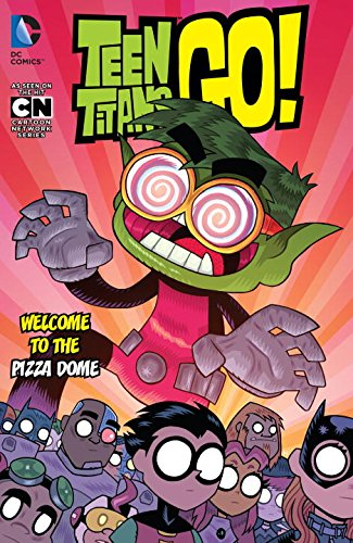 Teen Titans Go!: Welcome to the Pizza Dome