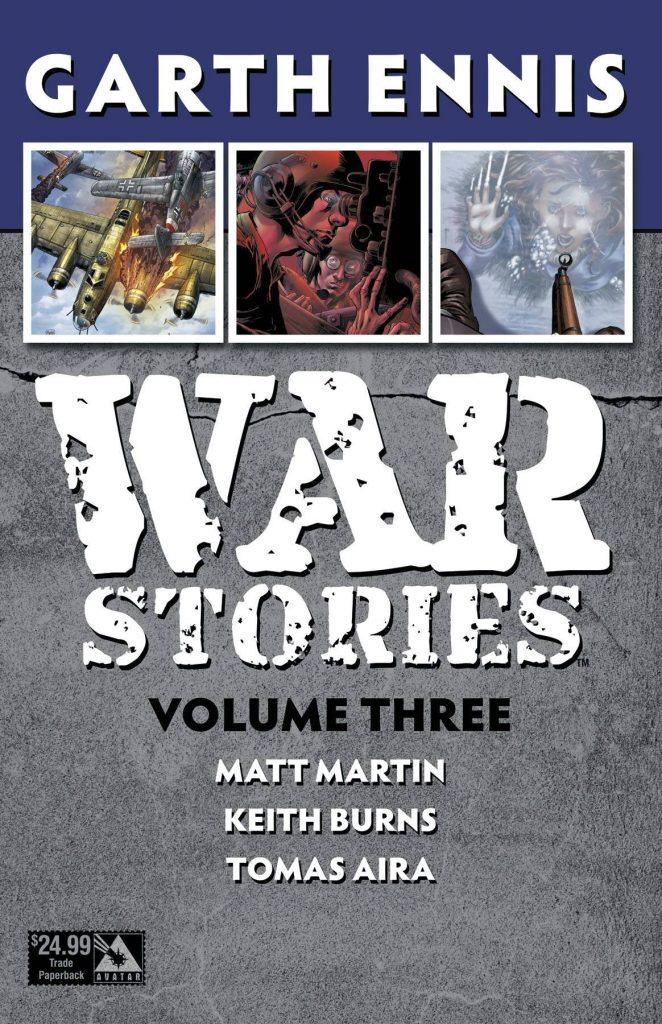 War Stories Volume Three