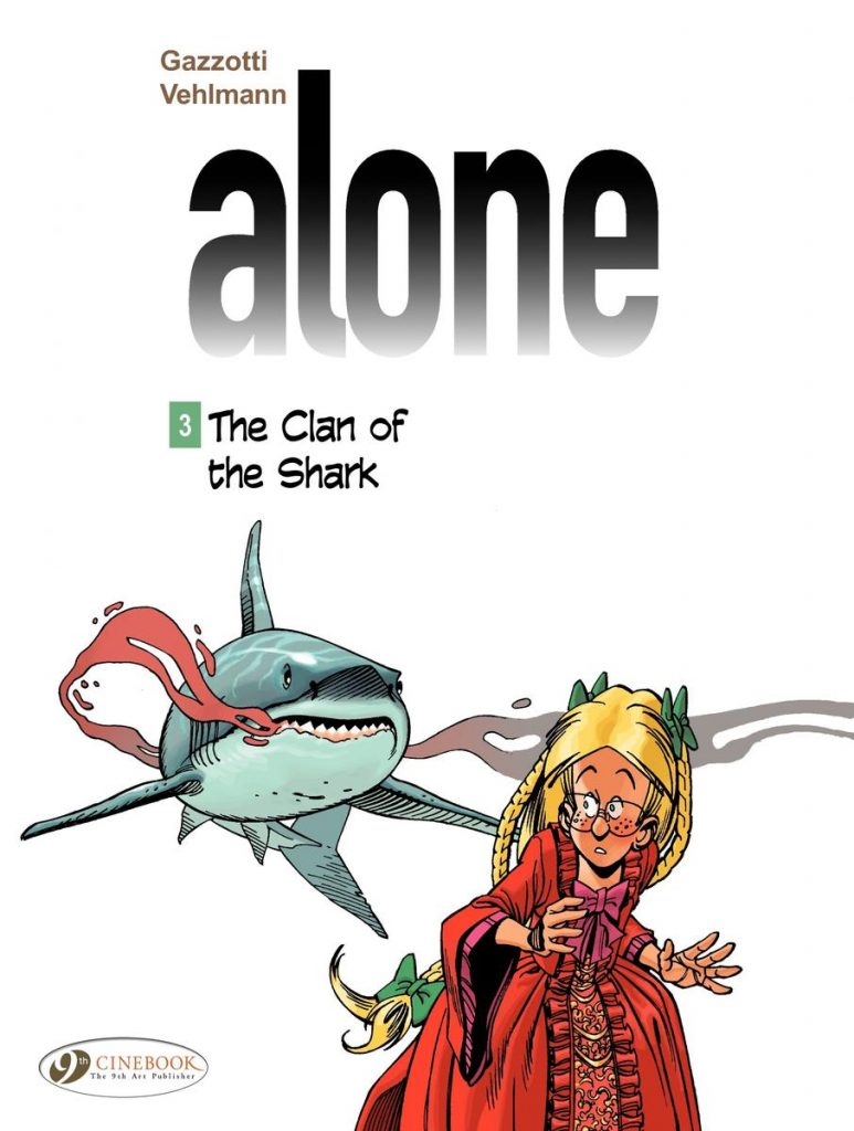 Alone 3: The Clan of the Shark