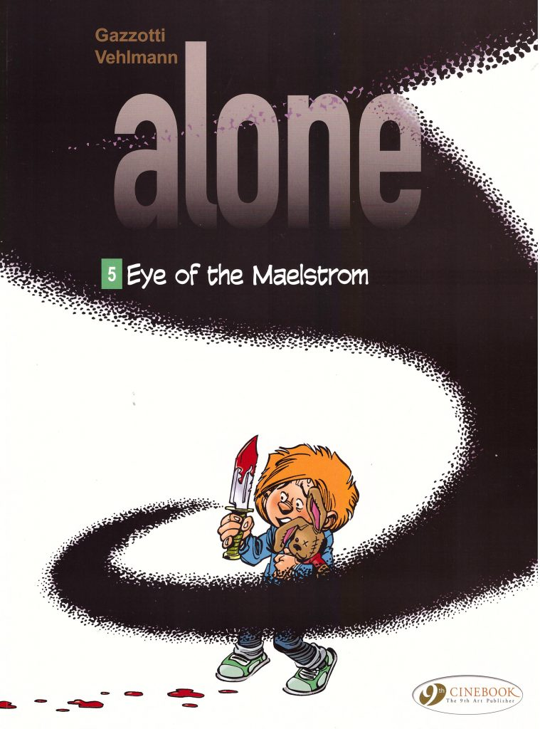 Alone 5: Eye of the Maelstrom