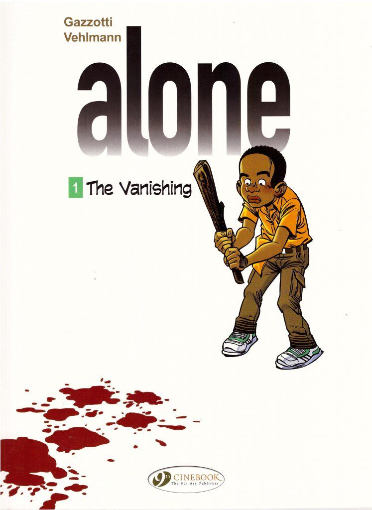 Alone 1: The Vanishing