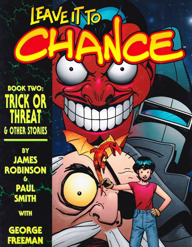 Leave It To Chance Book 2: Trick or Threat & Other Stories