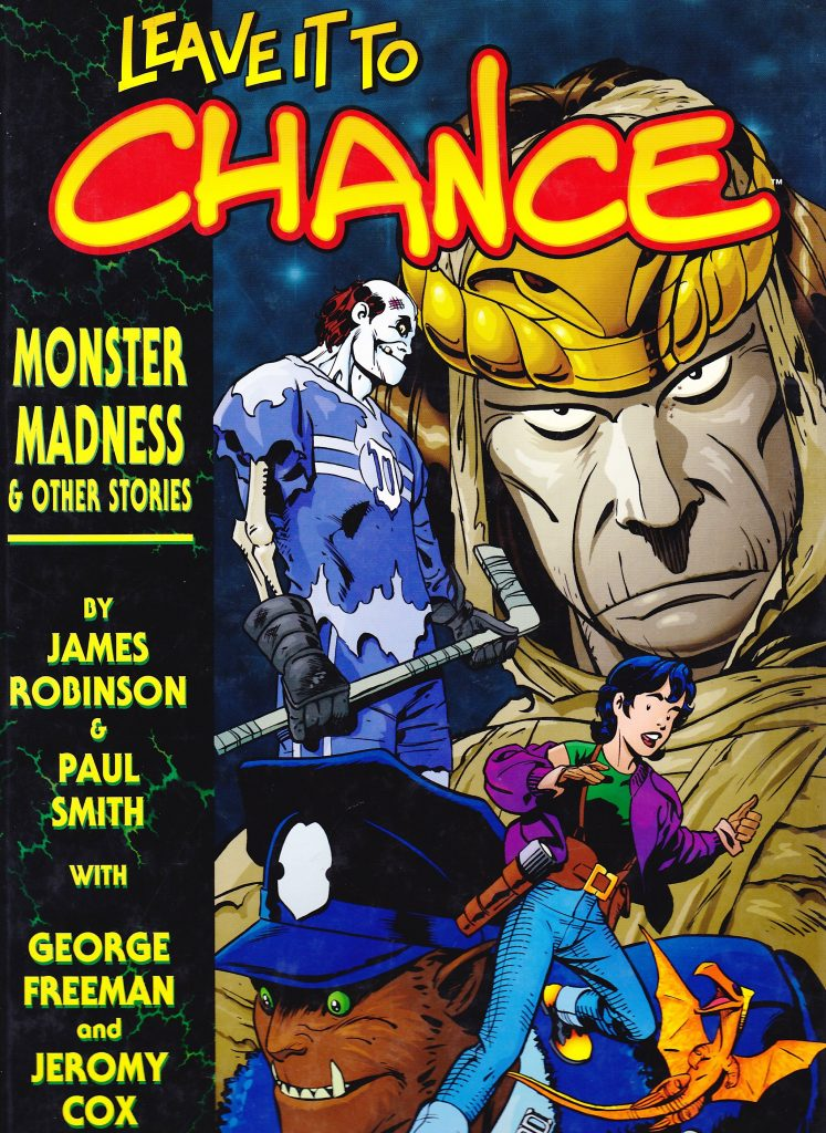 Leave It To Chance Book 3: Monster Madness & Other Stories