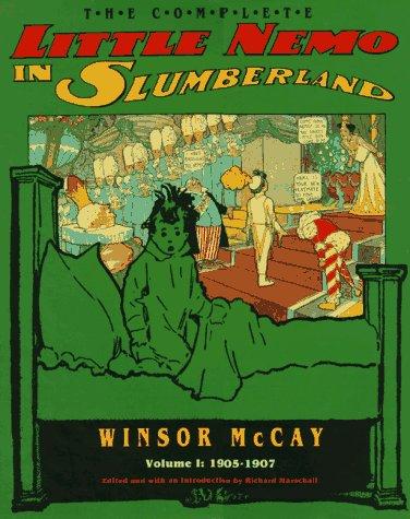 The Complete Little Nemo in Slumberland Volume 1: 1905-1907