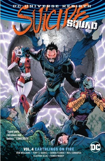 Suicide Squad: Vol. 4 Earthlings on Fire