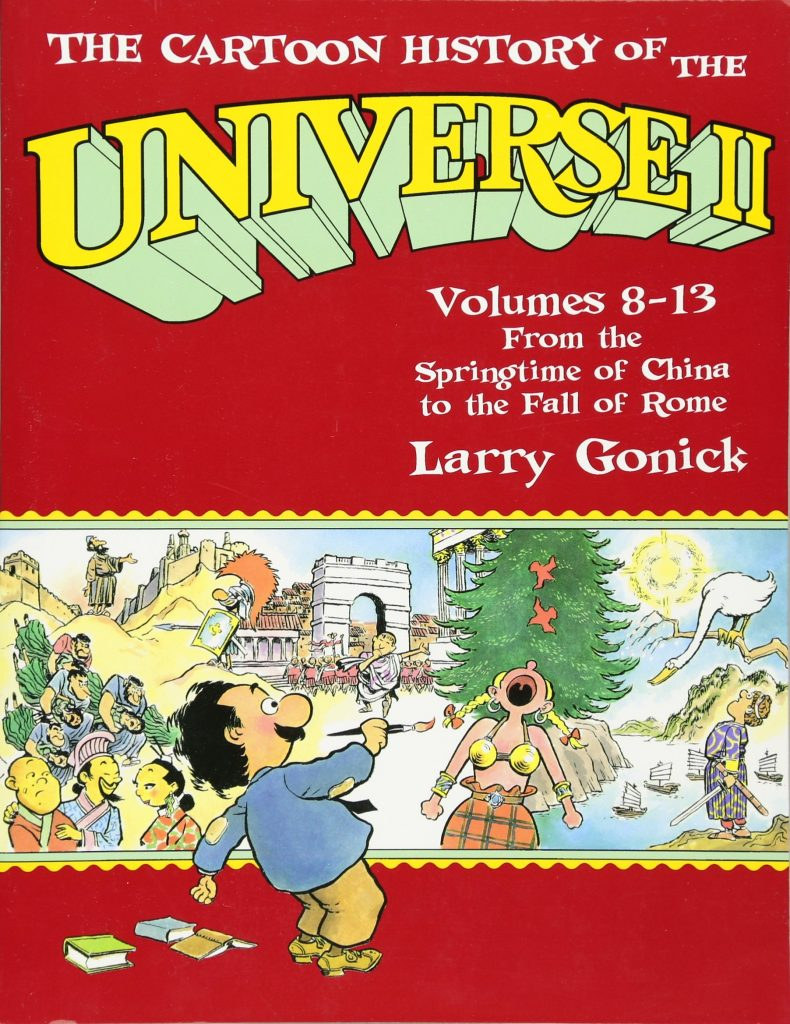 The Cartoon History of the Universe II: From the Springtime of China to the Fall of Rome
