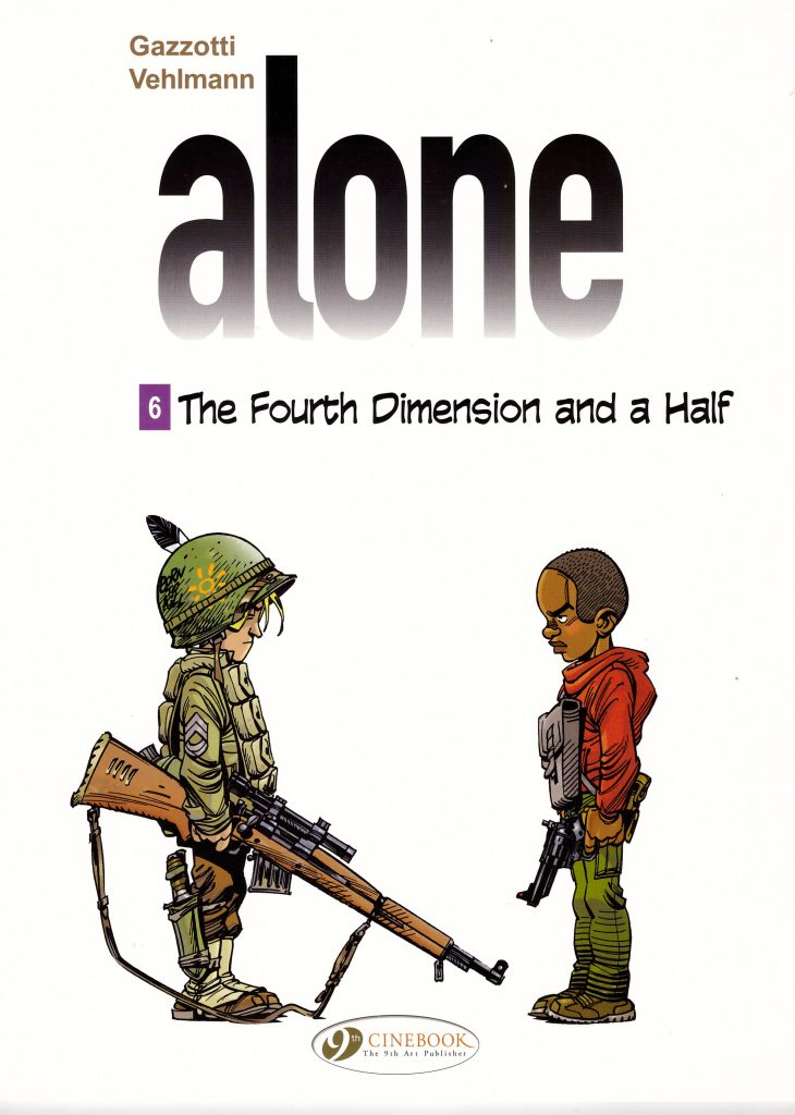 Alone 6: The Fourth Dimension and a Half