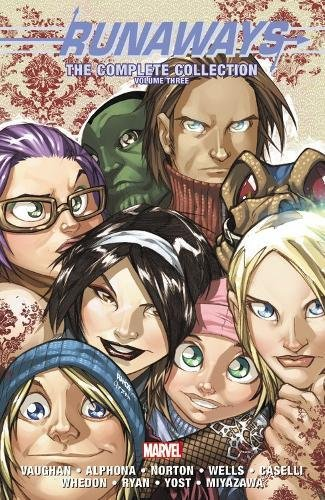 Runaways: The Complete Collection Volume Three