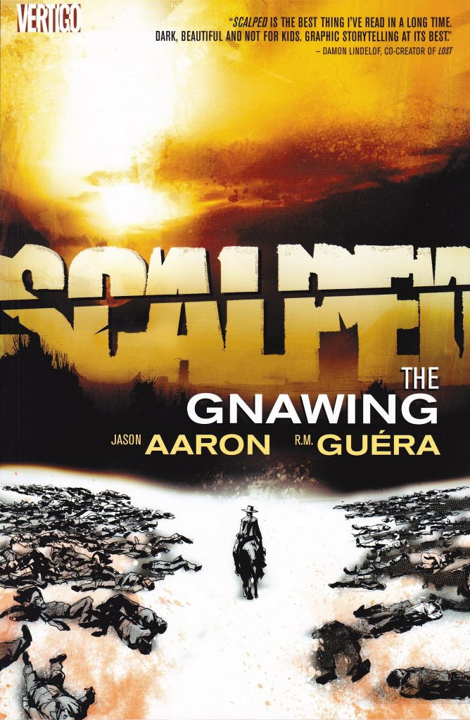 Scalped: The Gnawing