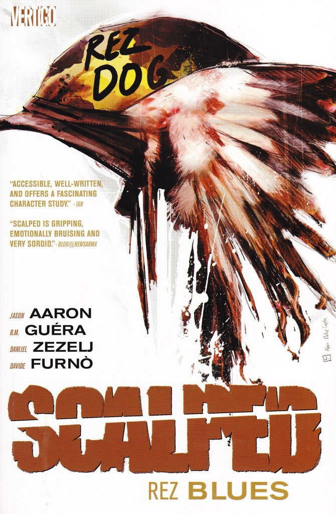Scalped: Rez Blues