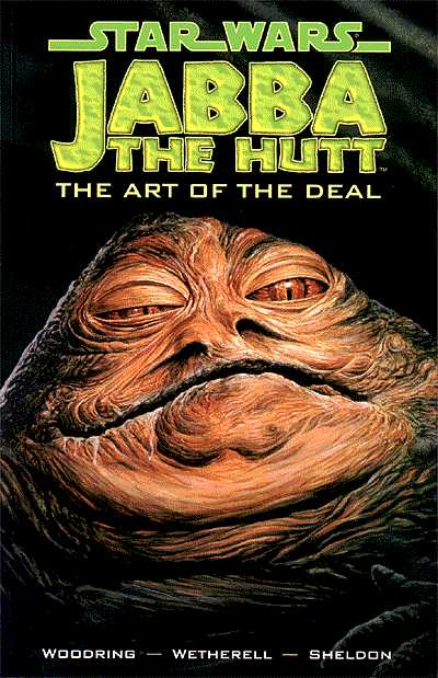 Star Wars: Jabba the Hutt – The Art of the Deal