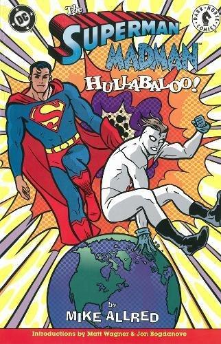 Superman Madman Hullabaloo