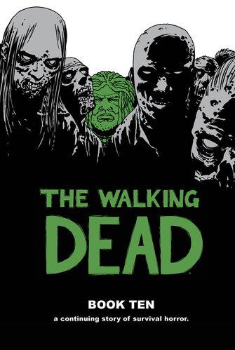 The Walking Dead Book Ten