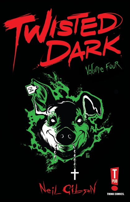 Twisted Dark Volume Four
