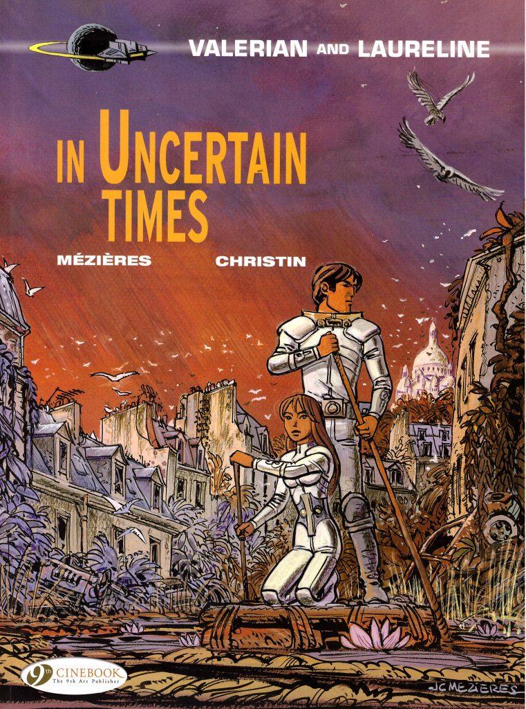 Valerian and Laureline: In Uncertain Times
