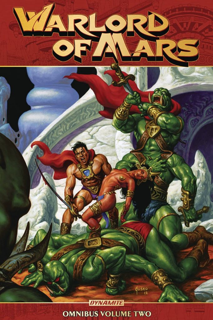 Warlord of Mars Omnibus Volume Two